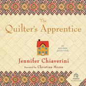The Quilter's Apprentice Audiobook, by Jennifer Chiaverini