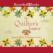 The Quilter's Legacy, by Jennifer Chiaverini