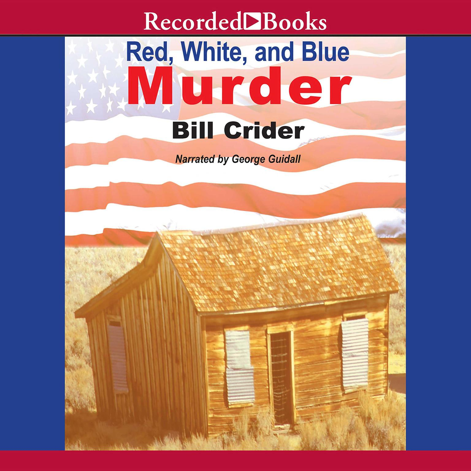 Printable Red, White, and Blue Murder: A Sheriff Dan Rhodes Mystery Audiobook Cover Art