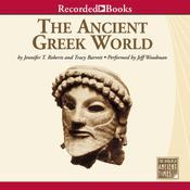 The Ancient Greek World Audiobook, by Jennifer T. Roberts, Tracy Barrett