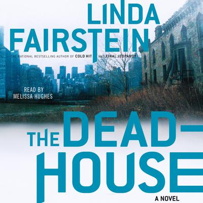The Deadhouse Audiobook, by Linda Fairstein
