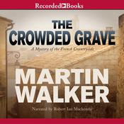 The Crowded Grave: A Mystery of the French Countryside Audiobook, by Martin Walker