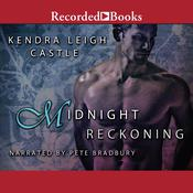 Midnight Reckoning Audiobook, by Kendra Leigh Castle