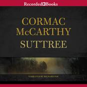Suttree Audiobook, by Cormac McCarthy