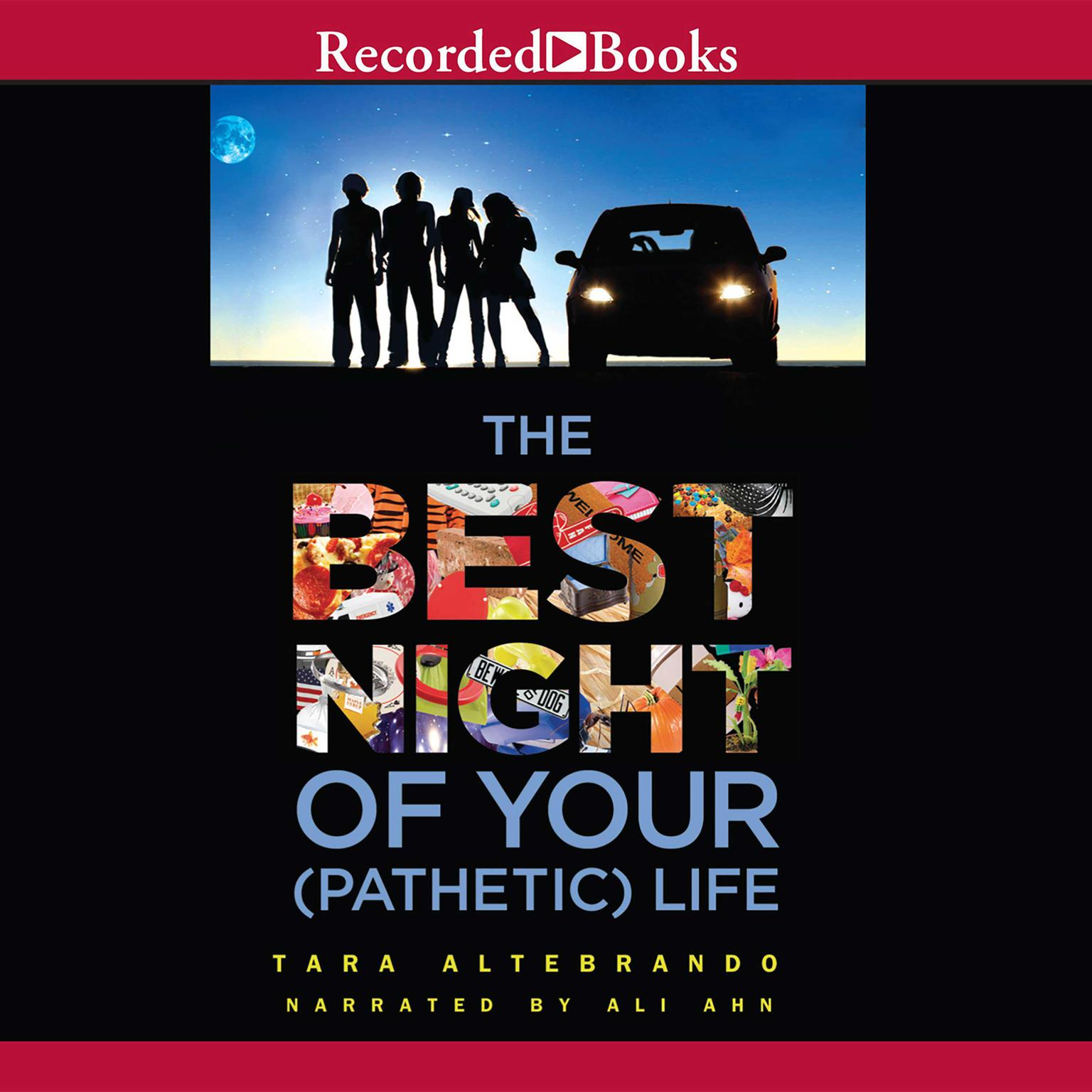 Printable The Best Night of Your (Pathetic) Life Audiobook Cover Art