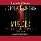 Murder on Lexington Avenue, by Victoria Thompson