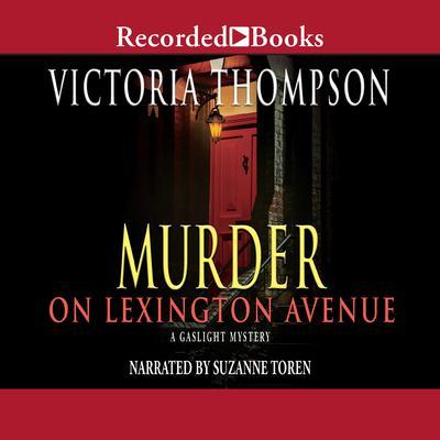 Murder on Lexington Avenue Audiobook, by Victoria Thompson