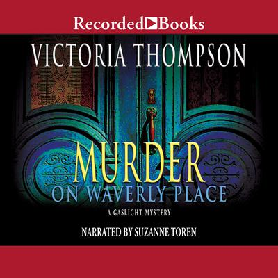 Murder on Waverly Place Audiobook, by Victoria Thompson