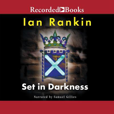 Set in Darkness Audiobook, by Ian Rankin