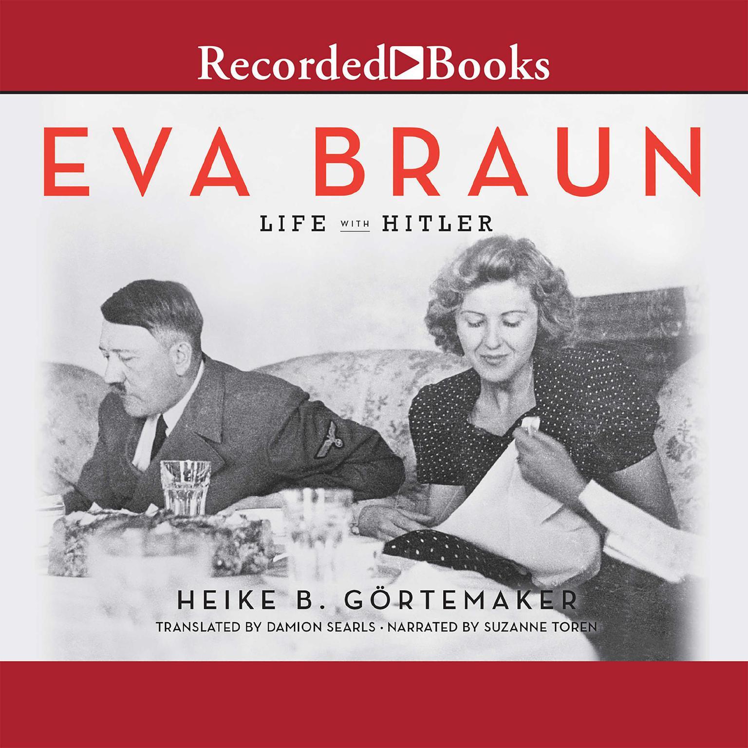 Printable Eva Braun: Life with Hitler Audiobook Cover Art