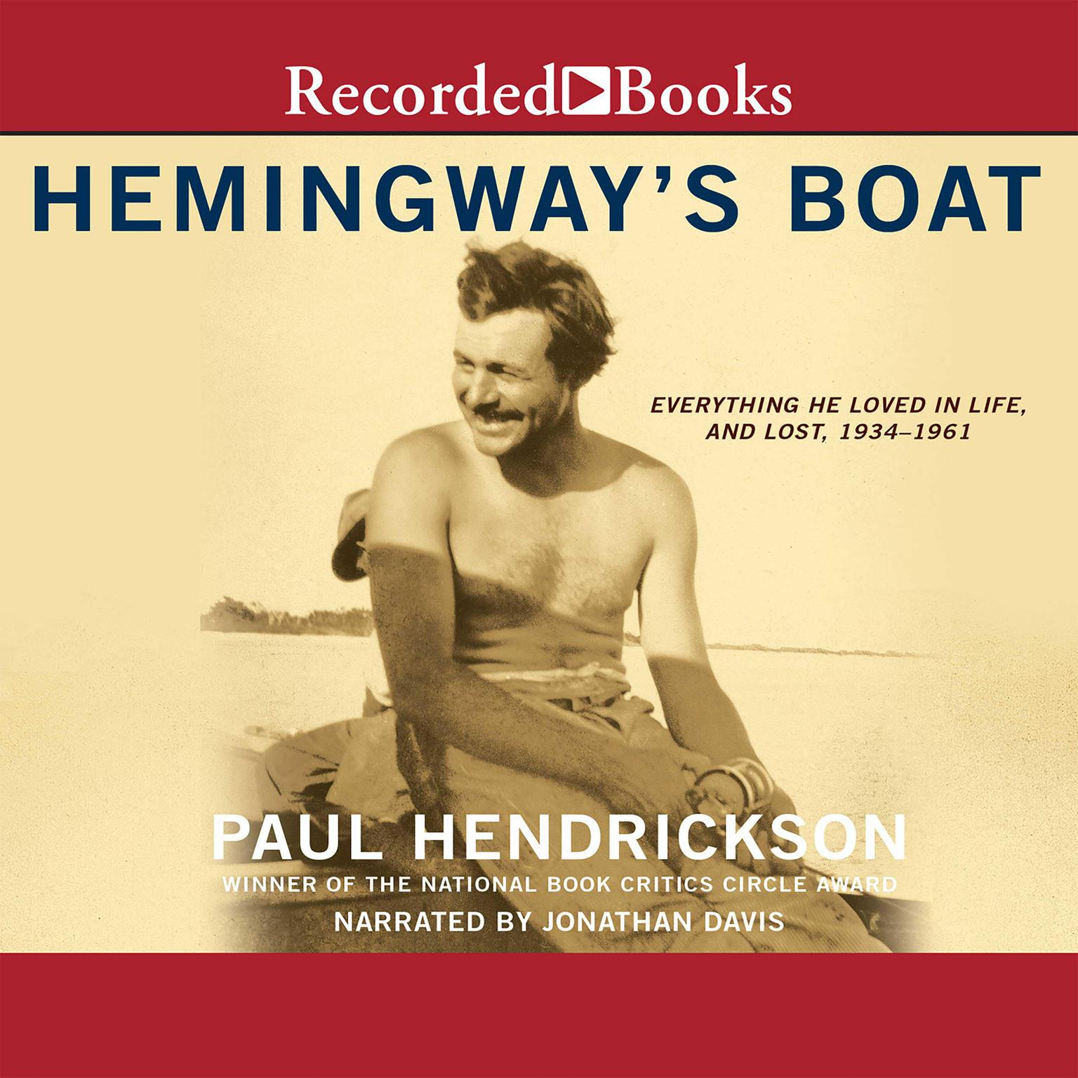 Printable Hemingway's Boat: Everything He Loved in Life, and Lost, 1934–1961 Audiobook Cover Art