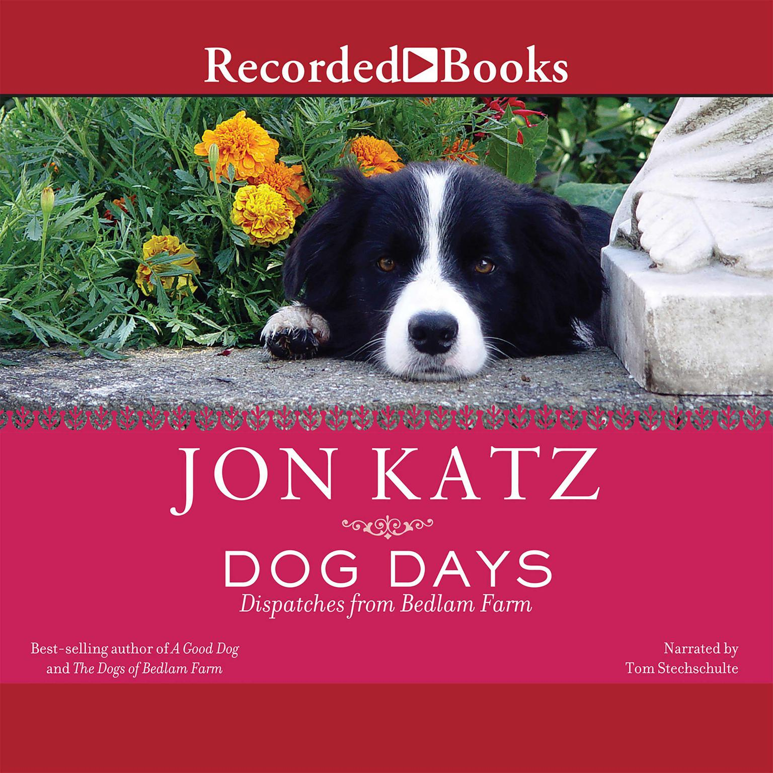 Printable Dog Days: Dispatches from Bedlam Farm Audiobook Cover Art