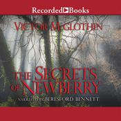 The Secrets of Newberry, by Victor McGlothin