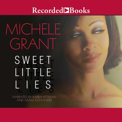 Sweet Little Lies Audiobook, by Michele Grant