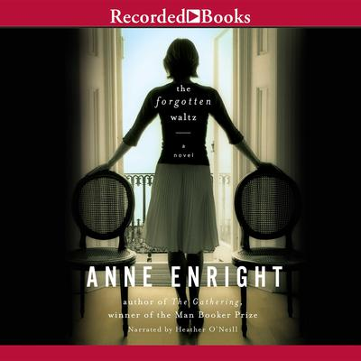 The Forgotten Waltz Audiobook, by Anne Enright