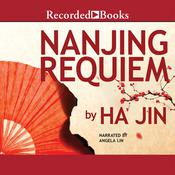 Nanjing Requiem, by Ha Jin