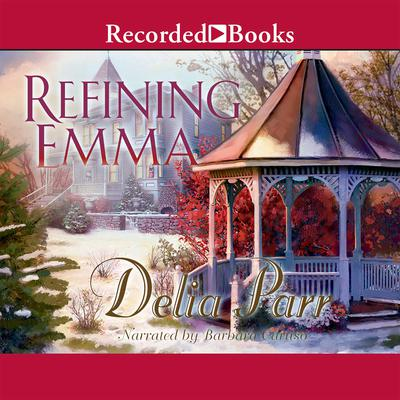 Refining Emma Audiobook, by Delia Parr