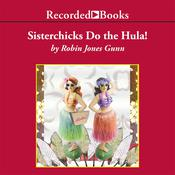 Sisterchicks Do the Hula Audiobook, by Robin Jones Gunn