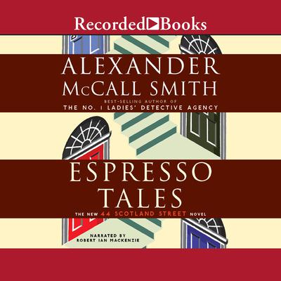 Espresso Tales Audiobook, by Alexander McCall Smith