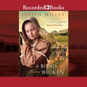 A Bond Never Broken Audiobook, by Judith Miller