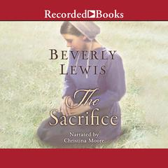 The Sacrifice Audiobook, by Beverly Lewis
