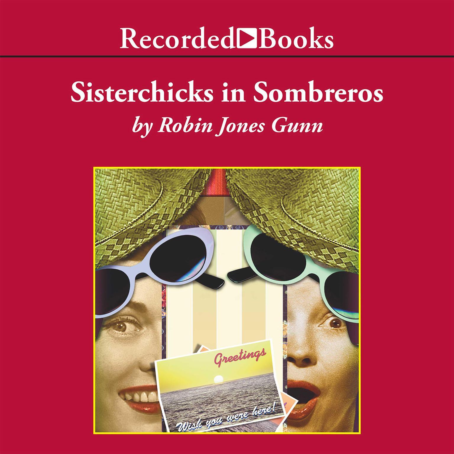 Printable Sisterchicks in Sombreros Audiobook Cover Art