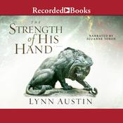 The Strength of His Hand, by Lynn Austin