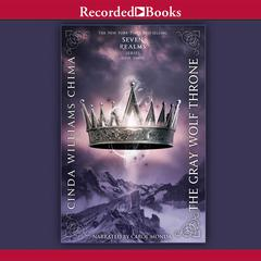 The Gray Wolf Throne Audiobook, by Cinda Williams Chima
