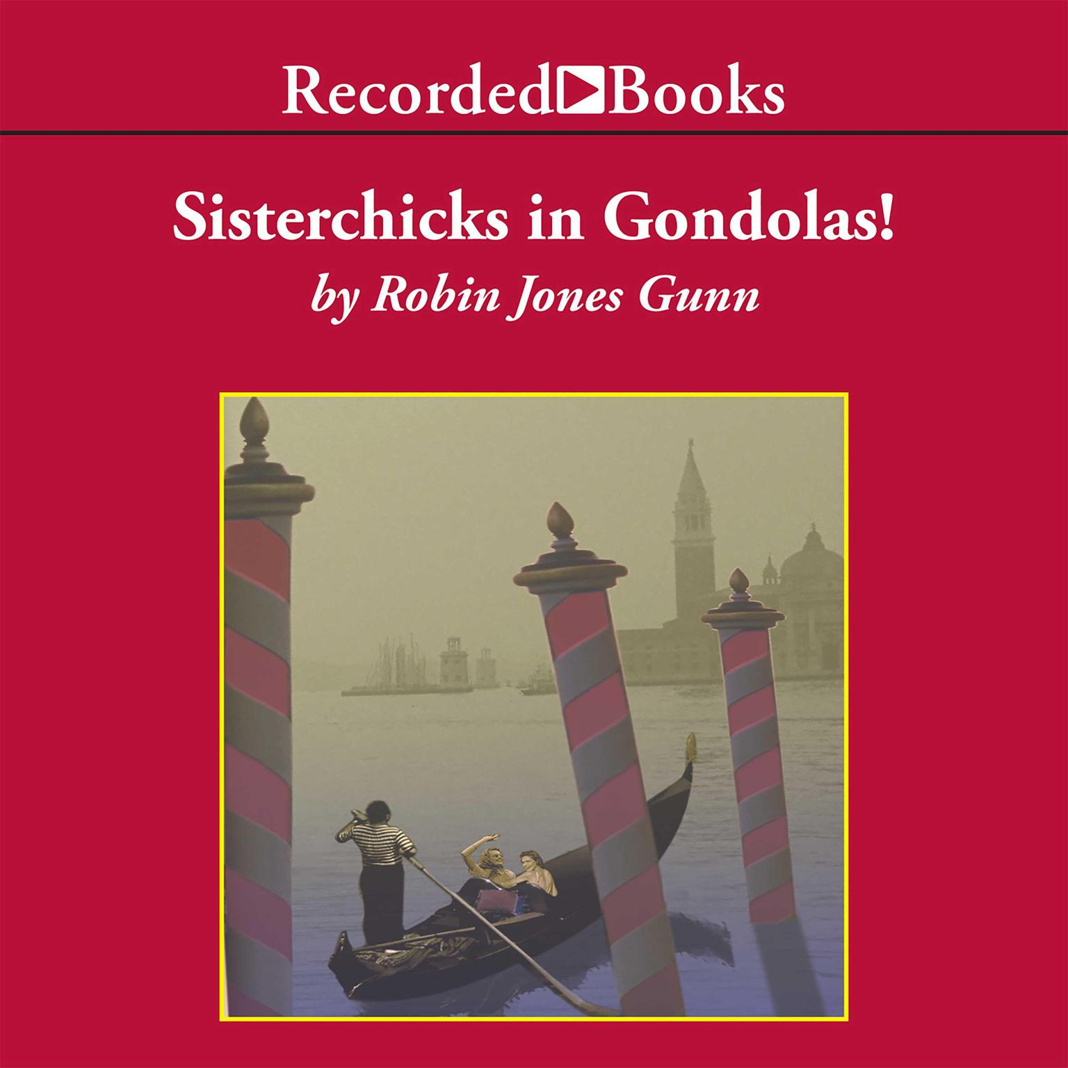 Printable Sisterchicks in Gondolas! Audiobook Cover Art