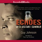 Echoes of a Distant Summer Audiobook, by Guy Johnson