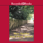 Halfway Home, by Mary Sheldon