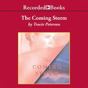 The Coming Storm, by Tracie Peterson