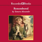 Remembered, by Tamera Alexander