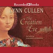 The Creation of Eve Audiobook, by Lynn Cullen