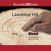 Any Known Blood, by Lawrence Hill