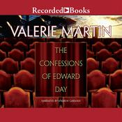 Confessions of Edward Day Audiobook, by Valerie Martin