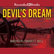 Devil's Dream Audiobook, by Madison Smartt Bell