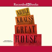 Great House, by Nicole Krauss