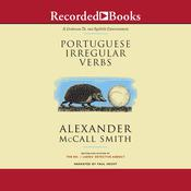 Portuguese Irregular Verbs Audiobook, by Alexander McCall Smith