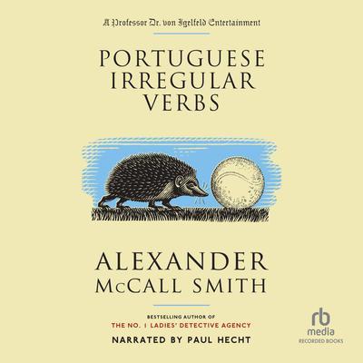 Portuguese Irregular Verbs Audiobook, by Alexander McCall Smith