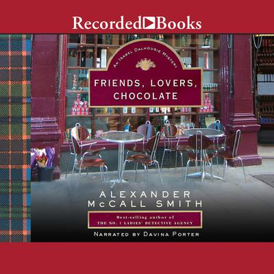 Friends, Lovers, Chocolate: The Sunday Philosophy Club, Vol. 2 Audiobook, by