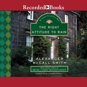 The Right Attitude to Rain Audiobook, by Alexander McCall Smith