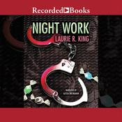 Night Work Audiobook, by Laurie R. King