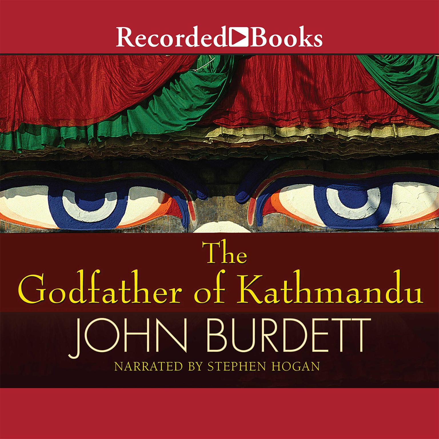 Printable The Godfather of Kathmandu Audiobook Cover Art