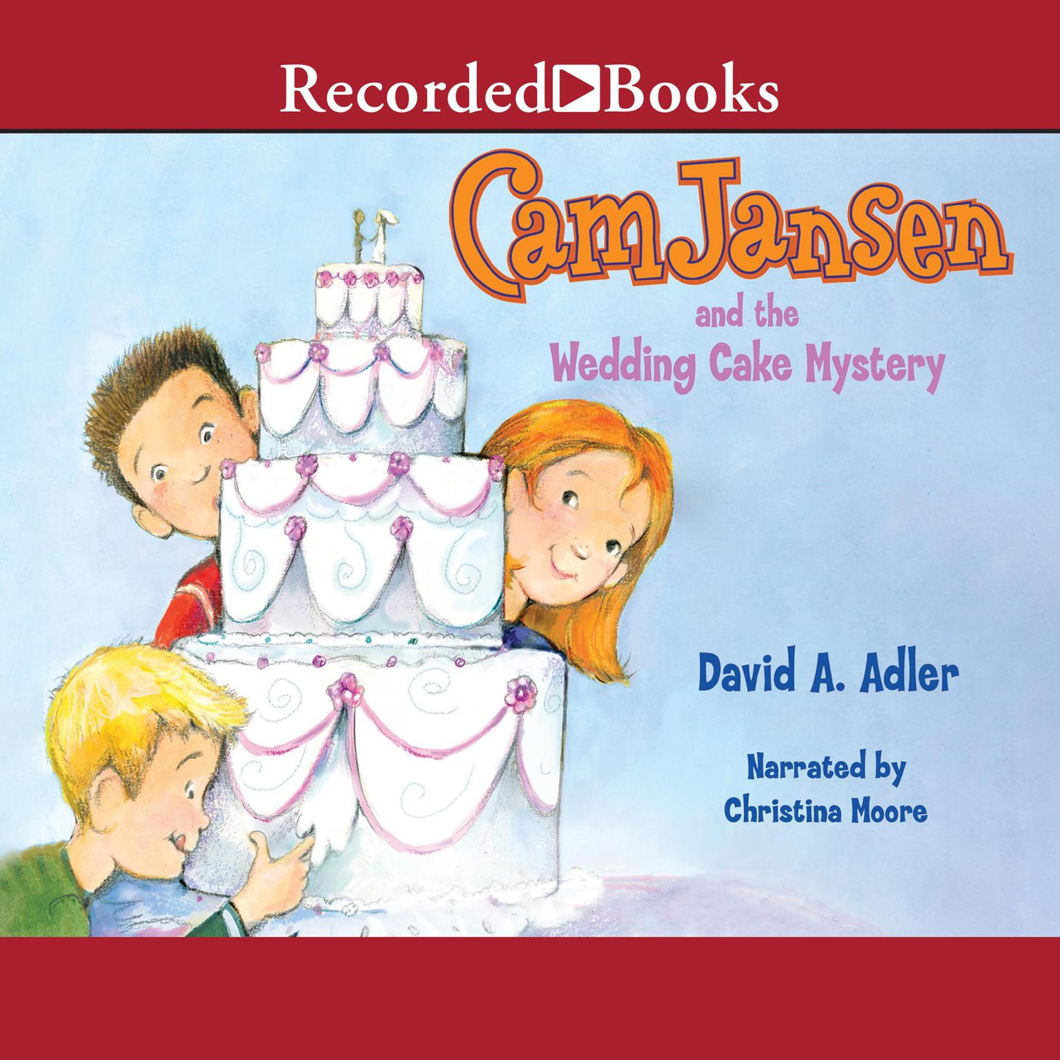 Printable Cam Jansen and the Wedding Cake Mystery Audiobook Cover Art