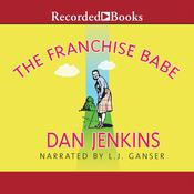 The Franchise Babe Audiobook, by Dan Jenkins
