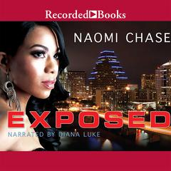 Exposed Audiobook, by Naomi Chase