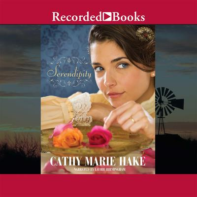 Serendipity Audiobook, by Cathy Marie Hake