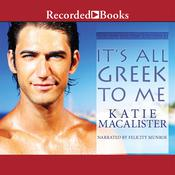 It's All Greek to Me Audiobook, by Katie MacAlister