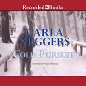 Cold Pursuit Audiobook, by Carla Neggers